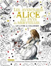 Alice au Pays des merveilles - Un livre à colorier