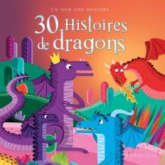 30 histoires de dragons