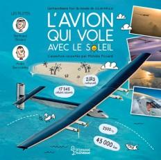 L'avion qui vole avec le Soleil - L'extraordinaire tour du monde de Solar Impulse