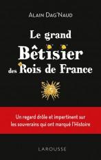 Le Grand Bêtisier des rois de France