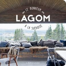 Lagom, le bonheur à la suédoise