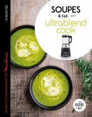 Soupes et cie avec Ultrablend cook