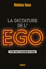La dictature de l'égo