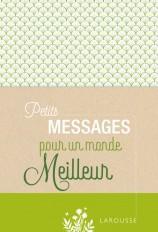 Petits Messages pour un monde meilleur