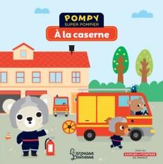 Pompy - À la caserne