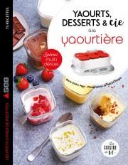 Yaourts, desserts & cie avec la yaourtière Multi délices
