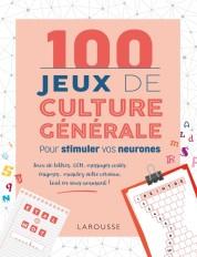 100 Jeux de culture générale pour stimuler vos neurones