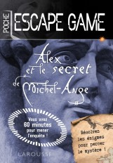 Escape game de poche - Alex et le secret de Michel Ange