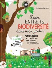 Faites entrer la biodiversité dans votre jardin