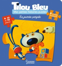 Mes histoires-puzzle Tilou bleu-la journée parfaite