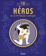 Les héros de la mythologie : Top 10