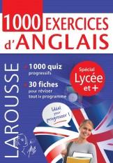1000 exercices d'anglais, spécial LYCEE et +