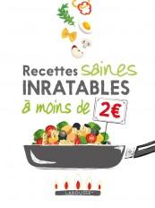 Recettes saines inratables à moins de 2 euros !
