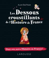 Les dessous croustillants de l'Histoire de France