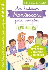 Mes premières histoires Montessori à compter Les billes