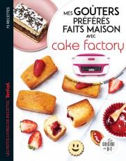 Mes goûters préférés faits maison avec Cake factory