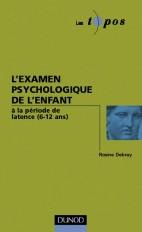 L'examen psychologique de l'enfant - à la période de latence (6-12 ans)