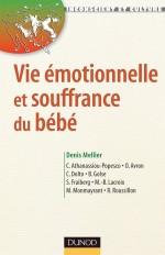 Vie émotionnelle et souffrance du bébé - 2ème édition