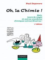 Oh, La chimie ! - 2ème édition