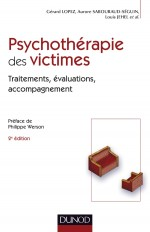 Psychothérapie des victimes - 2ème édition - Traitements, évaluations, accompagnement