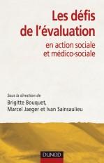 Les défis de l'évaluation - en action sociale et médico-sociale