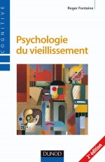 Psychologie du vieillissement - 2ème édition