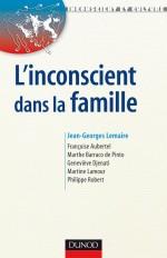 L'Inconscient dans la famille - Approches en thérapies familiales psychanalytique