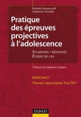 Pratique des épreuves projectives à l'adolescence. Rorschach et TAT