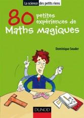80 petites expériences de maths magiques