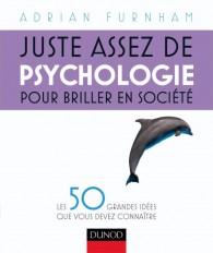 Juste assez de psychologie pour briller en société