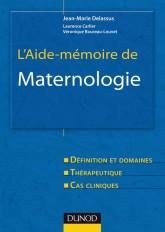 L'aide-mémoire de maternologie