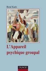 L'appareil psychique groupal - 3e édition
