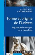 Forme et origine de l'Univers - Regards philosophiques sur la cosmologie