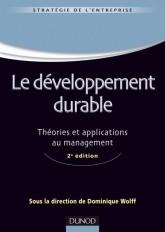 Le développement durable - Théories et applications au management - 2e édition
