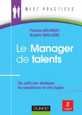 Le Manager de talents - Des outils pour développer les compétences de votre équipe