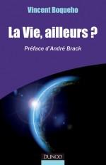 La vie, ailleurs? Préface d'André Brack