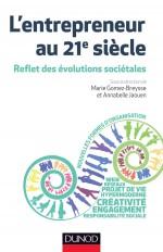L'entrepreneur au 21e siècle - Reflet des évolutions sociétales