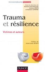 Trauma et résilience - Victimes et auteurs