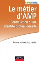 Le métier d'AMP - Construction d'une identité professionnelle