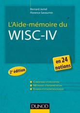 L'Aide-mémoire du Wisc-IV - 2e éd. - en 24 notions