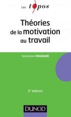 Théories de la motivation au travail - 2ème édition