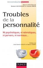 Troubles de la personnalité - Ni psychotiques, ni névrotiques, ni pervers, ni normaux...