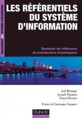 Les référentiels du système d'information - Données de référence et et architectures d'entreprise