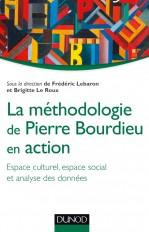 La méthodologie de Pierre Bourdieu en action - Espace culturel, espace social et analyse des données