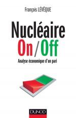 Nucléaire On/Off - Analyse économique d'un pari - Prix Marcel Boiteux 2013
