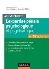 Aide-mémoire - L'expertise pénale psychologique et psychiatrique - en 32 notions