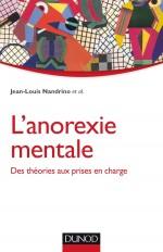 L'anorexie mentale - Des théories aux prises en charge