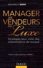Manager les vendeurs du luxe - Stratégies pour créer des ambassadeurs de marque