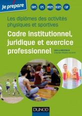 Diplômes des activités physiques et sportives - Cadre institutionnel, juridique et exercice profess