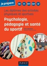Les diplômes des activités physiques et sportives - Psychologie, pédagogie et santé du sportif